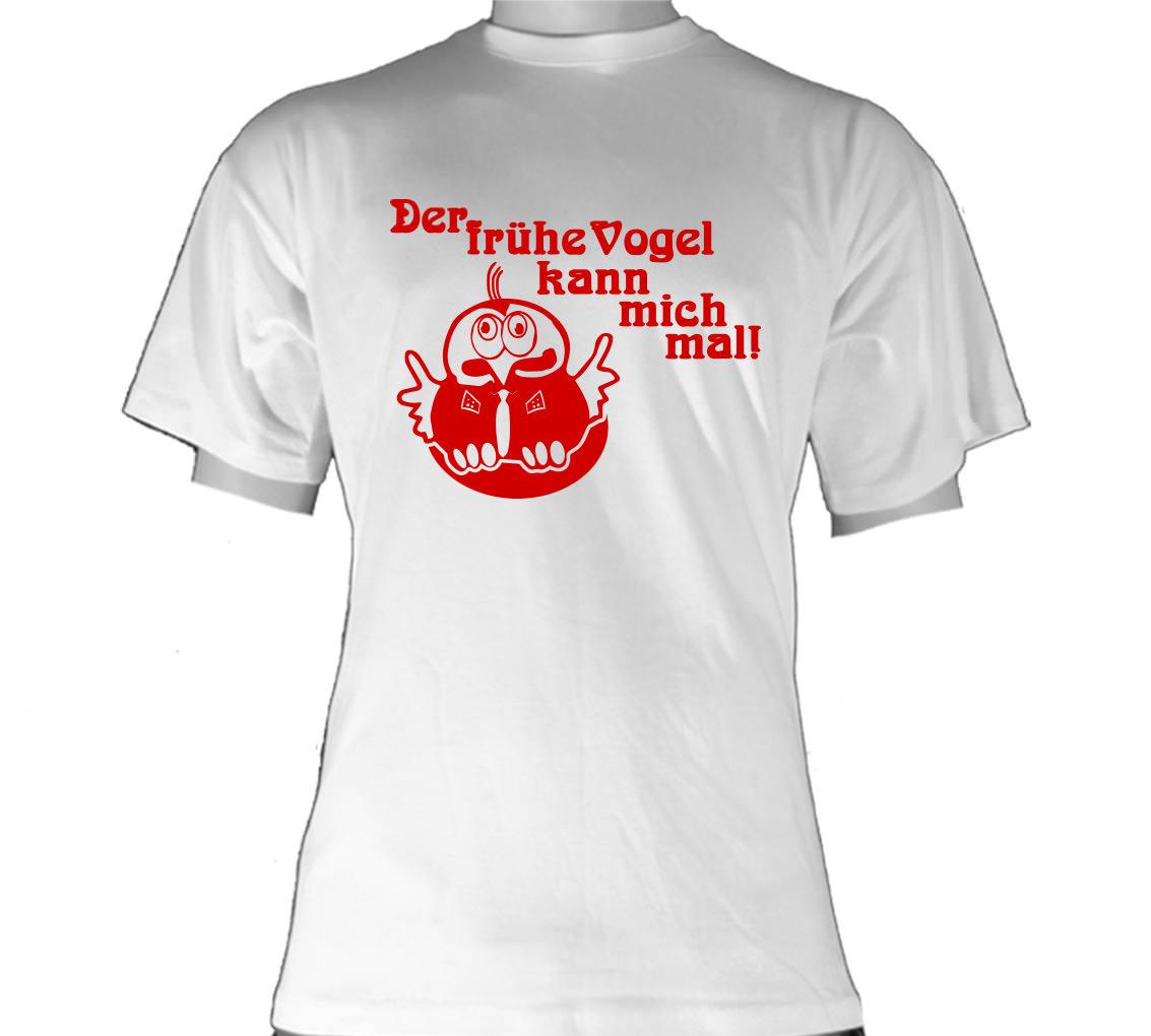 Fun T-Shirt Der frühe Vogel kann mich mal Seite 2 | Sunnywall Online ...