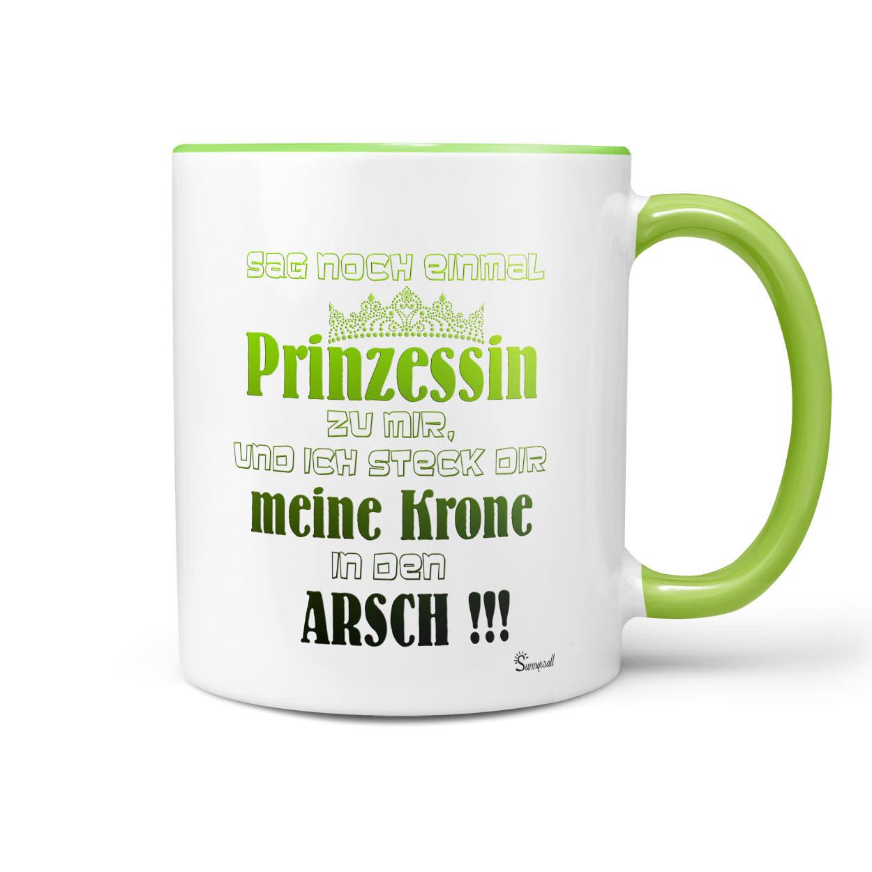 804e26bc909 Kaffeetasse Tasse Becher Prinzessin Krone in den Arsch | Sunnywall Online- Shop